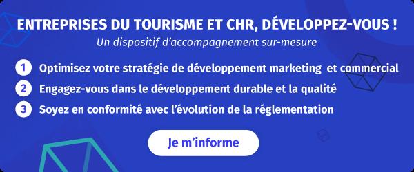 Entreprises du Tourisme et CHR, développez-vous !