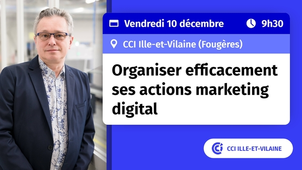 Organiser efficacement ses actions marketing digital