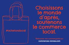 """Lancement de la campagne """"choisissons le monde d'après, soutenons le commerce local"""""""