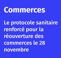 Commerce : instauration du nouveau protocole sanitaire renforcé