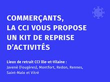LA CCI ILLE-ET-VILAINE OFFRE AUX COMMERÇANTS UN « KIT DE REPRISE D'ACTIVITÉS »