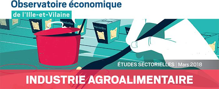Etude sectrielle Industrie agroalimentaire du département d'Ille-et-Vilaine
